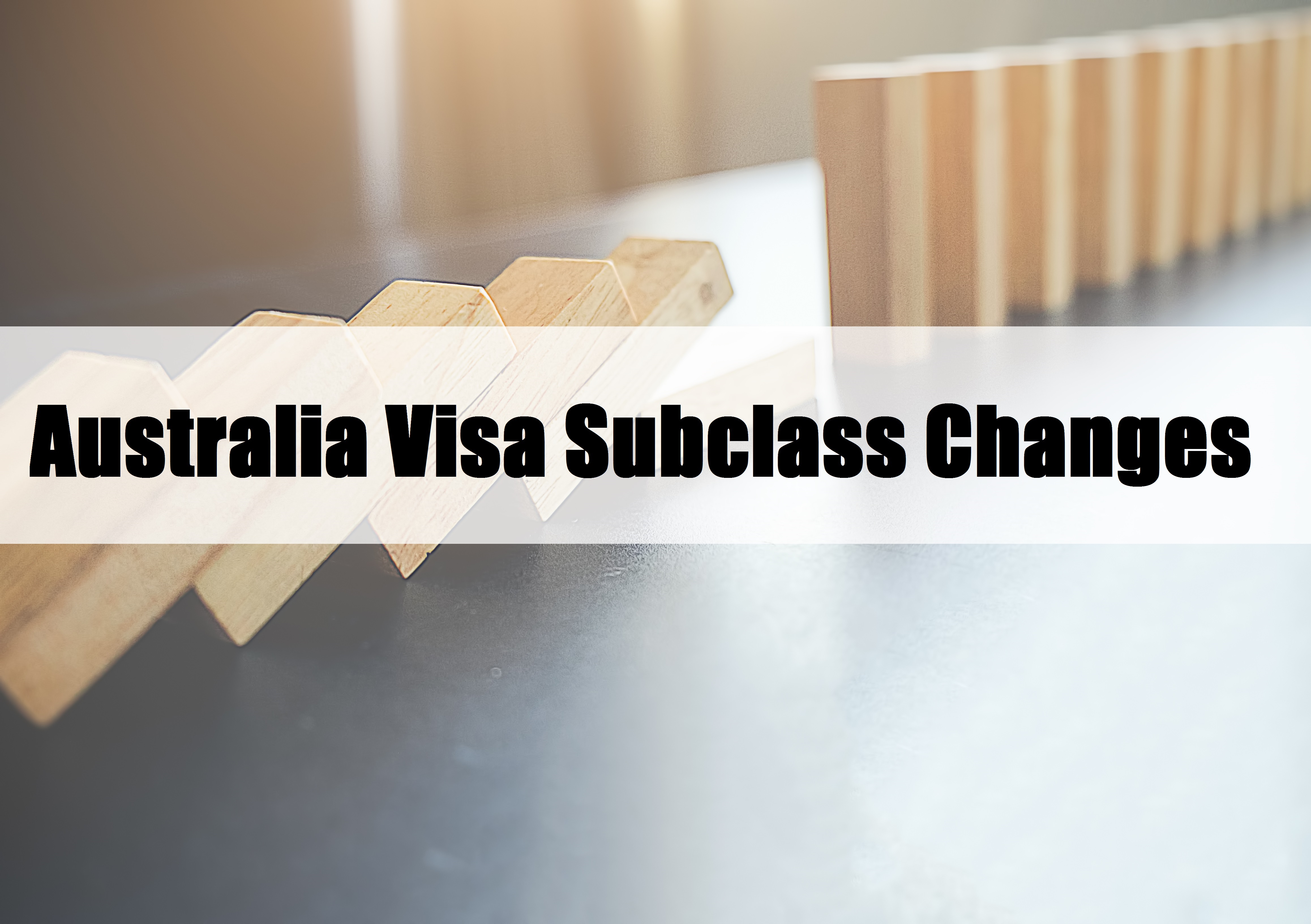 Australia Immigration: Subclass 489 and 187 will be out